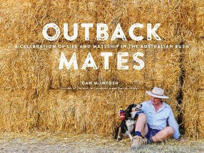 Outback Mates by Daniel McIntosh