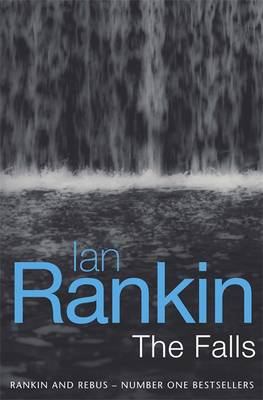 The The Falls by Ian Rankin