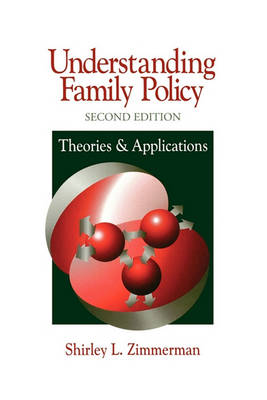Understanding Family Policy by Shirley L. Zimmerman