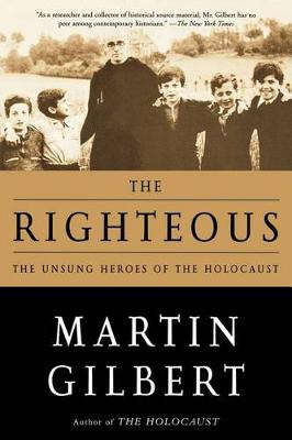 The Righteous by Sir Martin Gilbert