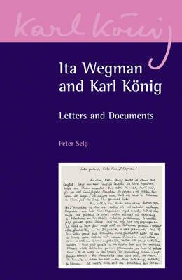 Ita Wegman and Karl Konig book