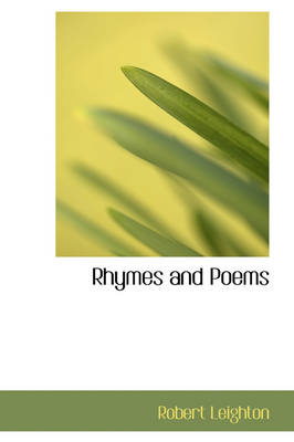 Rhymes and Poems by Robert Leighton