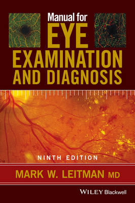 Manual for Eye Examination and Diagnosis by Mark Leitman