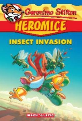 Geronimo Stilton Heromice #9: Insect Invasion book