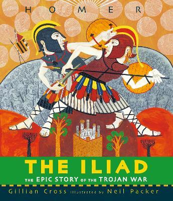 The Iliad by Gillian Cross