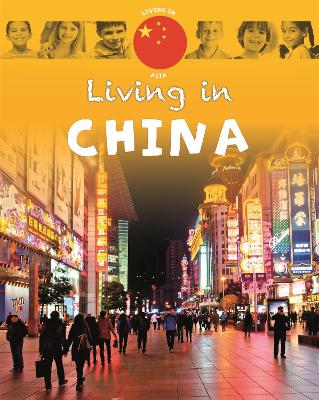 Living in Asia: China by Annabelle Lynch