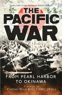 The Pacific War by Captain Dale Dye