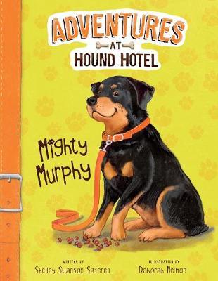 Mighty Murphy by Shelley Swanson Sateren