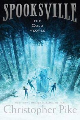 Spooksville #5: The Cold People by Christopher Pike
