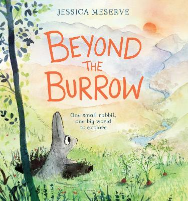 Beyond the Burrow by Jessica Meserve