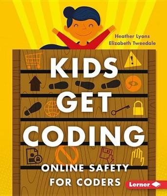Online Safety for Coders by Heather Lyons