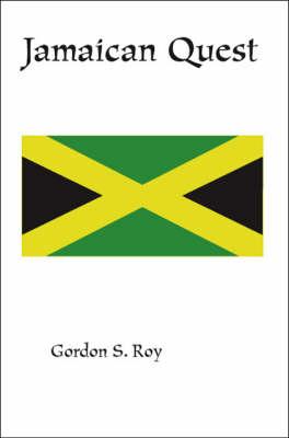 Jamaican Quest by Gordon Roy