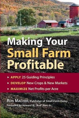 Making Your Small Farm Profitable book