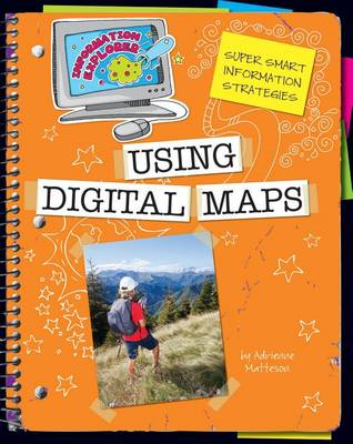 Using Digital Maps by Adrienne Matteson