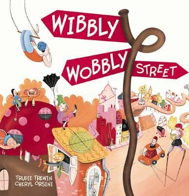 Wibbly Wobbly Street book