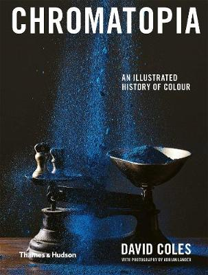 Chromatopia: An Illustrated History of Colour book