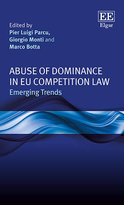 Abuse of Dominance in Eu Competition Law by Giorgio Monti