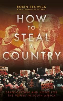 How to Steal a Country by Robin Renwick