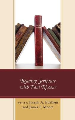 Reading Scripture with Paul Ricoeur book