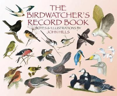 Birdwatcher's Record Book by John Hills