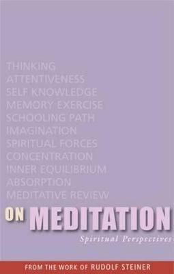 On Meditation by Rudolf Steiner