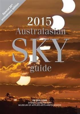 2015 Australasian Sky Guide by Dr. Nick Lomb
