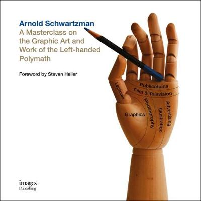 Masterclass on the Art and Work of Arnold Schwartzman book