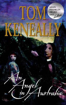 An Angel In Australia by Tom Keneally