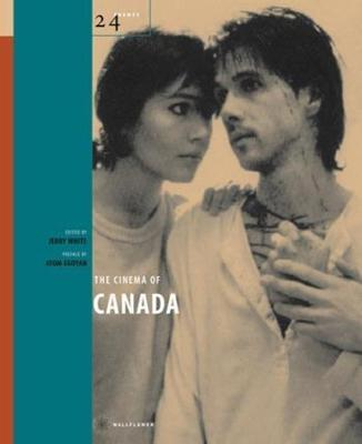 The Cinema of Canada by Jerry White