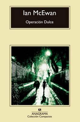 Operacion Dulce by Ian McEwan