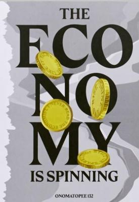 The Economy Is Spinning by Kris Dittel