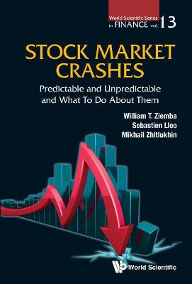 Stock Market Crashes: Predictable And Unpredictable And What To Do About Them by William T. Ziemba