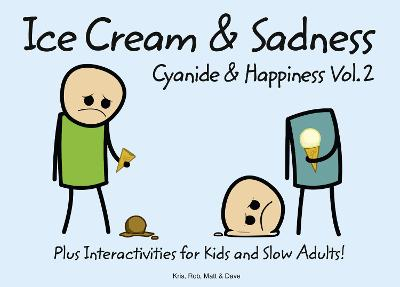 Cyanide and Happiness by Rob D.