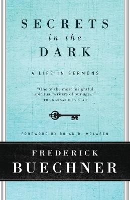 Secrets In The Dark by Frederick Buechner