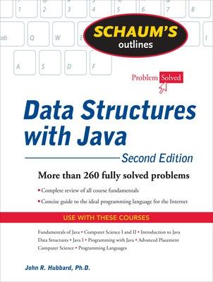 Schaum's Outline of Data Structures with Java, 2ed by John Hubbard