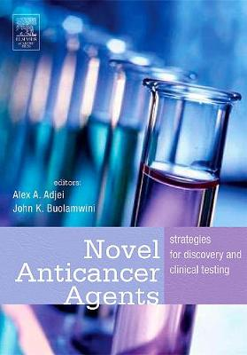Novel Anticancer Agents by Alex A. Adjei