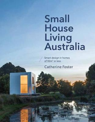 Small House Living Australia book