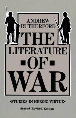 The Literature of War by Andrew Rutherford