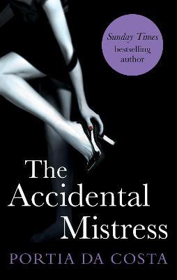 Accidental Mistress by Portia Da Costa