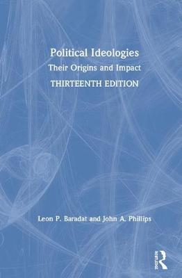 Political Ideologies: Their Origins and Impact book