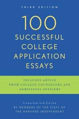 100 Successful College Application Essays book