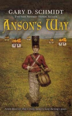 Anson's Way by Professor Gary D Schmidt