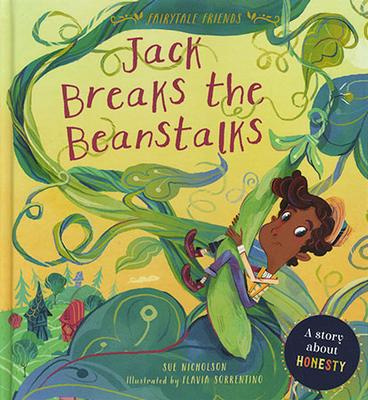 Fairytale Friends: Jack Breaks the Beanstalks book