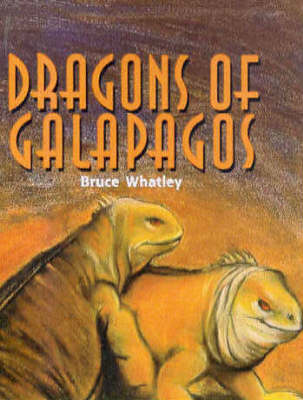 Dragons of Galapagos by Bruce Whatley