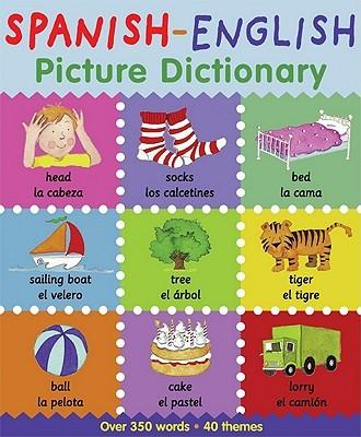 Spanish-English Picture Dictionary by Catherine Bruzzone
