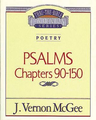 Psalms III by Dr J Vernon McGee