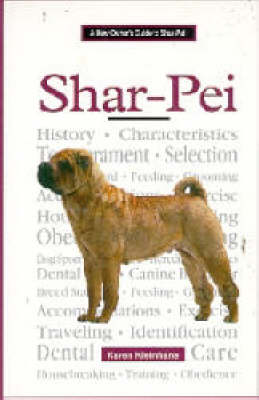 A New Owners Guide to Shar-pei by Karen Kleinhans