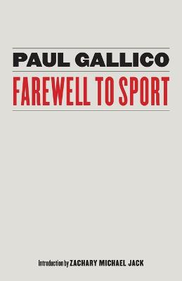 Farewell to Sport by Paul Gallico