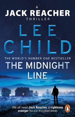 Jack Reacher: #22 The Midnight Line by Lee Child