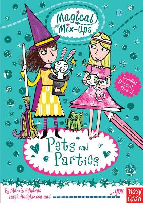 Magical Mix-Up: Pets and Parties by Marnie Edwards